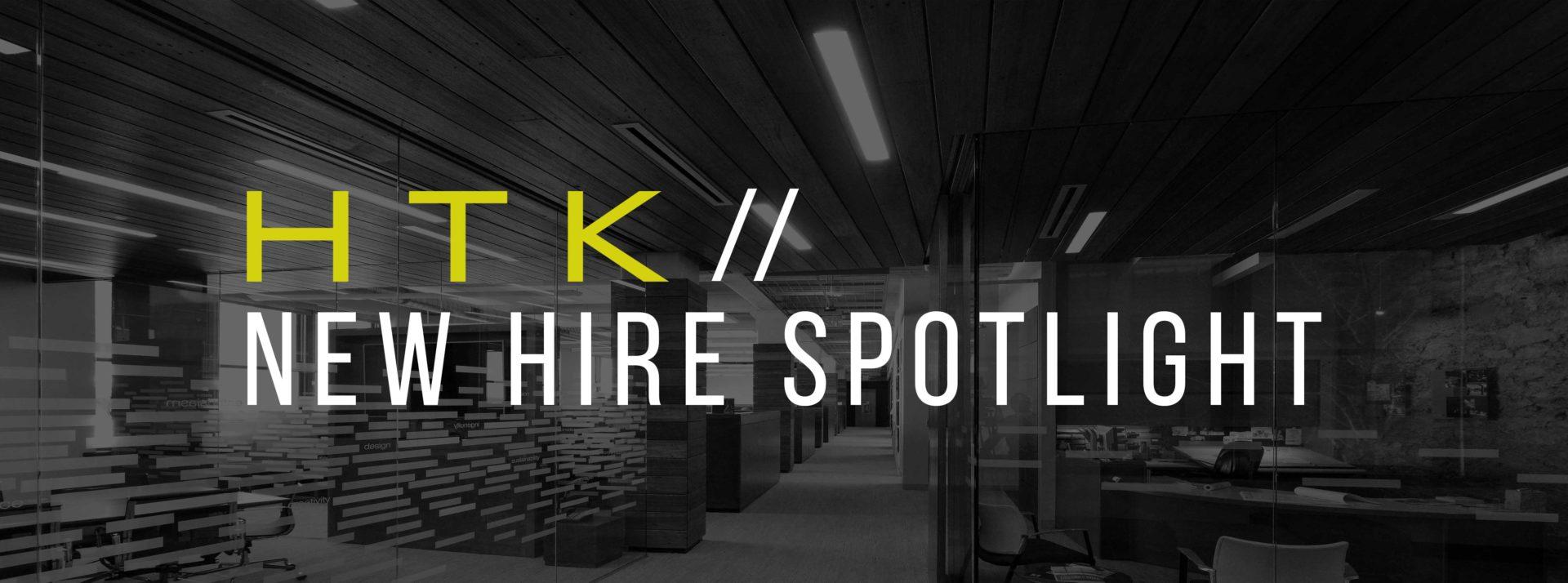 2019 htk new hire spotlight blog post